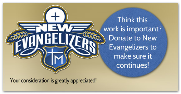 Donate to New Evangelizers