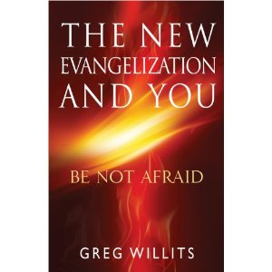 An Interview with Greg Willits on the New Evangelization