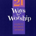 Learning 21 Ways to Worship